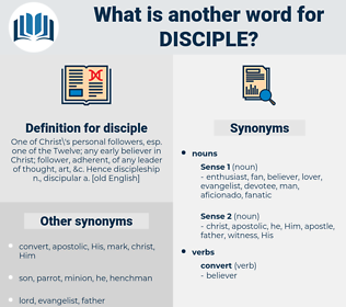 disciple, synonym disciple, another word for disciple, words like disciple, thesaurus disciple