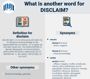 disclaim, synonym disclaim, another word for disclaim, words like disclaim, thesaurus disclaim