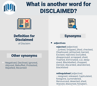 Disclaimed, synonym Disclaimed, another word for Disclaimed, words like Disclaimed, thesaurus Disclaimed