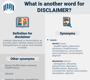 disclaimer, synonym disclaimer, another word for disclaimer, words like disclaimer, thesaurus disclaimer