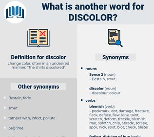 discolor, synonym discolor, another word for discolor, words like discolor, thesaurus discolor