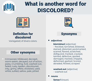 discolored, synonym discolored, another word for discolored, words like discolored, thesaurus discolored