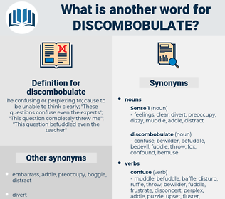 discombobulate, synonym discombobulate, another word for discombobulate, words like discombobulate, thesaurus discombobulate