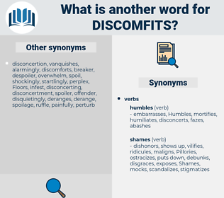 discomfits, synonym discomfits, another word for discomfits, words like discomfits, thesaurus discomfits