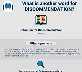 Discommendation, synonym Discommendation, another word for Discommendation, words like Discommendation, thesaurus Discommendation