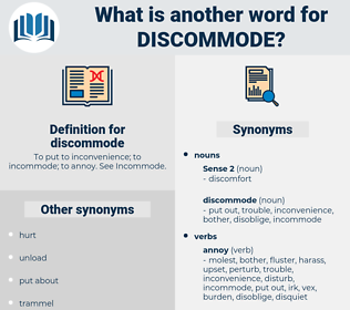 discommode, synonym discommode, another word for discommode, words like discommode, thesaurus discommode