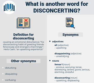 disconcerting, synonym disconcerting, another word for disconcerting, words like disconcerting, thesaurus disconcerting