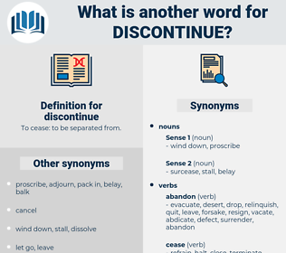 discontinue, synonym discontinue, another word for discontinue, words like discontinue, thesaurus discontinue