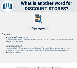 discount stores, synonym discount stores, another word for discount stores, words like discount stores, thesaurus discount stores
