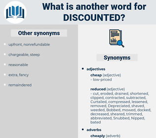 Discounted, synonym Discounted, another word for Discounted, words like Discounted, thesaurus Discounted