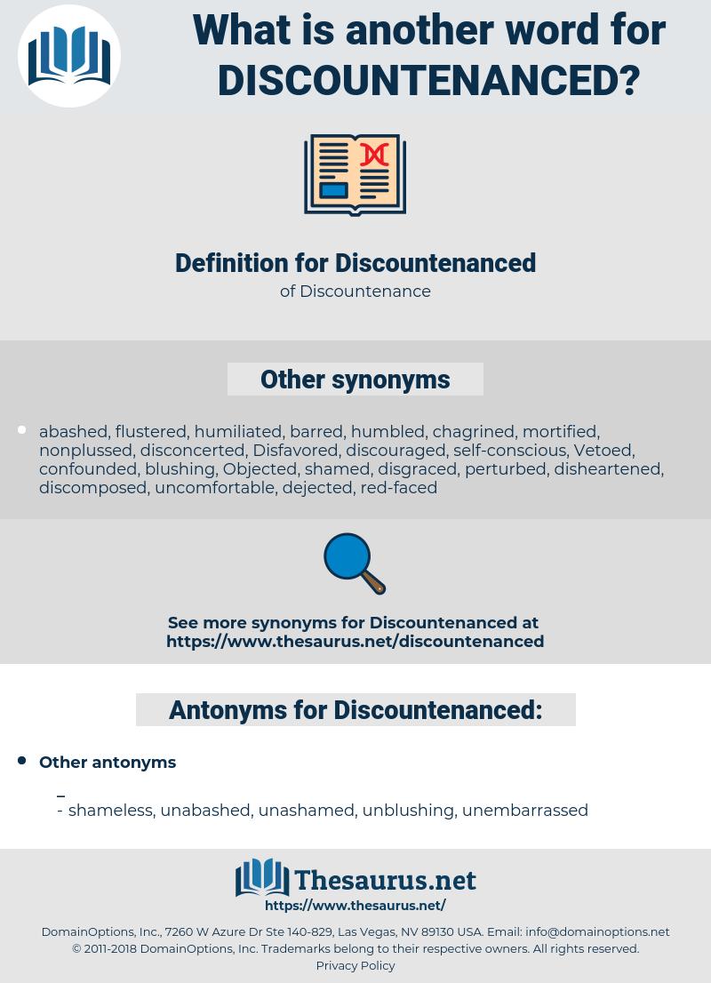 Discountenanced, synonym Discountenanced, another word for Discountenanced, words like Discountenanced, thesaurus Discountenanced