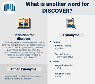 discover, synonym discover, another word for discover, words like discover, thesaurus discover