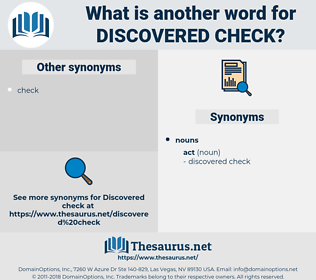 discovered check, synonym discovered check, another word for discovered check, words like discovered check, thesaurus discovered check