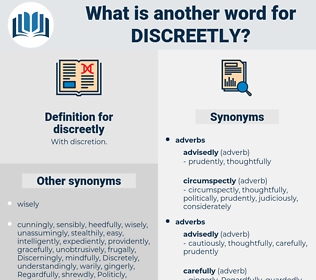 discreetly, synonym discreetly, another word for discreetly, words like discreetly, thesaurus discreetly