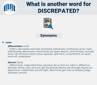 discrepated, synonym discrepated, another word for discrepated, words like discrepated, thesaurus discrepated