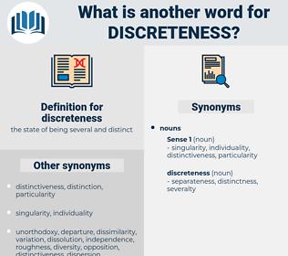 discreteness, synonym discreteness, another word for discreteness, words like discreteness, thesaurus discreteness