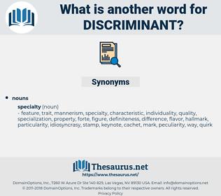 Discriminant, synonym Discriminant, another word for Discriminant, words like Discriminant, thesaurus Discriminant