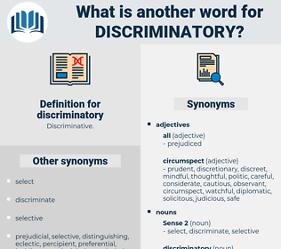 discriminatory, synonym discriminatory, another word for discriminatory, words like discriminatory, thesaurus discriminatory