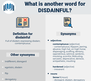 disdainful, synonym disdainful, another word for disdainful, words like disdainful, thesaurus disdainful
