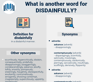 disdainfully, synonym disdainfully, another word for disdainfully, words like disdainfully, thesaurus disdainfully