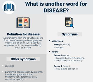 disease, synonym disease, another word for disease, words like disease, thesaurus disease