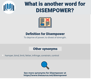 Disempower, synonym Disempower, another word for Disempower, words like Disempower, thesaurus Disempower