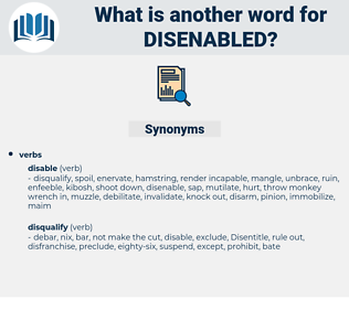 disenabled, synonym disenabled, another word for disenabled, words like disenabled, thesaurus disenabled