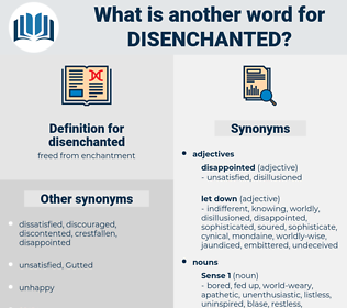 disenchanted, synonym disenchanted, another word for disenchanted, words like disenchanted, thesaurus disenchanted