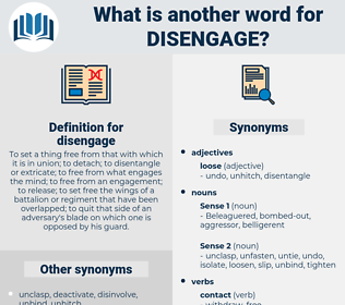 disengage, synonym disengage, another word for disengage, words like disengage, thesaurus disengage
