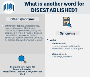 disestablished, synonym disestablished, another word for disestablished, words like disestablished, thesaurus disestablished