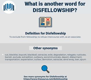 Disfellowship, synonym Disfellowship, another word for Disfellowship, words like Disfellowship, thesaurus Disfellowship