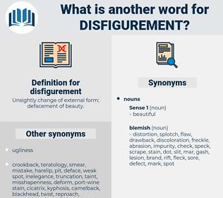 disfigurement, synonym disfigurement, another word for disfigurement, words like disfigurement, thesaurus disfigurement