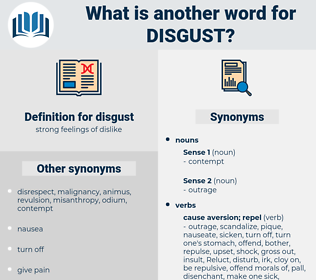 disgust, synonym disgust, another word for disgust, words like disgust, thesaurus disgust