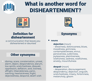 disheartenment, synonym disheartenment, another word for disheartenment, words like disheartenment, thesaurus disheartenment