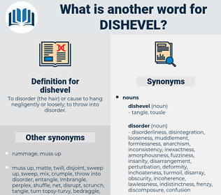 dishevel, synonym dishevel, another word for dishevel, words like dishevel, thesaurus dishevel