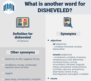 disheveled, synonym disheveled, another word for disheveled, words like disheveled, thesaurus disheveled