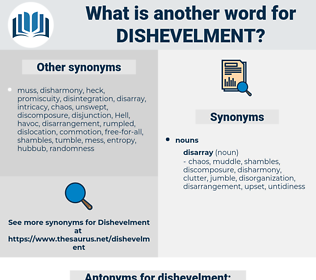 dishevelment, synonym dishevelment, another word for dishevelment, words like dishevelment, thesaurus dishevelment