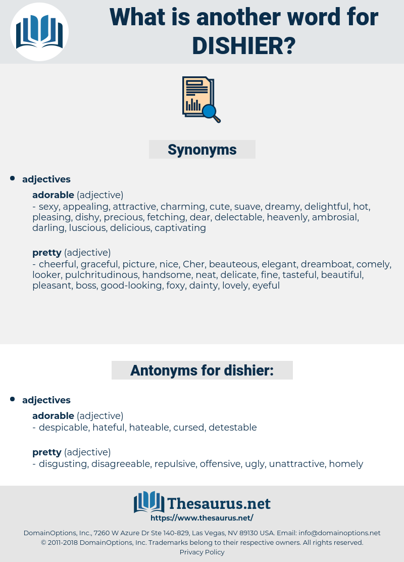 dishier, synonym dishier, another word for dishier, words like dishier, thesaurus dishier