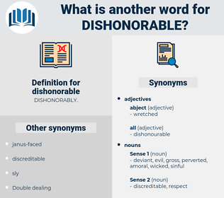 dishonorable, synonym dishonorable, another word for dishonorable, words like dishonorable, thesaurus dishonorable