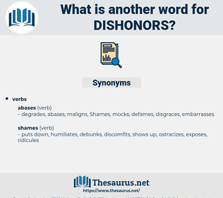 dishonors, synonym dishonors, another word for dishonors, words like dishonors, thesaurus dishonors