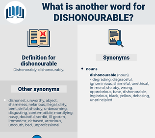 dishonourable, synonym dishonourable, another word for dishonourable, words like dishonourable, thesaurus dishonourable