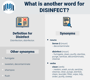 Disinfect, synonym Disinfect, another word for Disinfect, words like Disinfect, thesaurus Disinfect