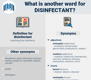 disinfectant, synonym disinfectant, another word for disinfectant, words like disinfectant, thesaurus disinfectant