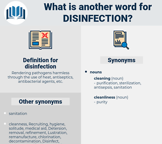 disinfection, synonym disinfection, another word for disinfection, words like disinfection, thesaurus disinfection