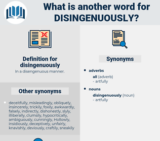 disingenuously, synonym disingenuously, another word for disingenuously, words like disingenuously, thesaurus disingenuously