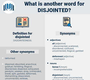 disjointed, synonym disjointed, another word for disjointed, words like disjointed, thesaurus disjointed
