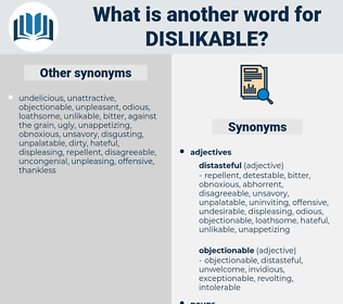 dislikable, synonym dislikable, another word for dislikable, words like dislikable, thesaurus dislikable