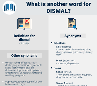 dismal, synonym dismal, another word for dismal, words like dismal, thesaurus dismal