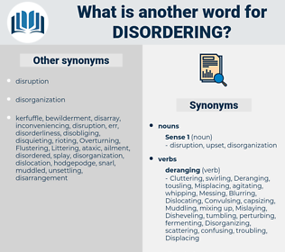 Disordering, synonym Disordering, another word for Disordering, words like Disordering, thesaurus Disordering