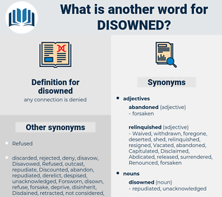 disowned, synonym disowned, another word for disowned, words like disowned, thesaurus disowned